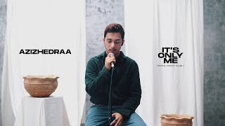 Download it's only me - kaleb j (cover) azizhedraa