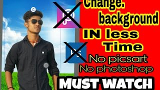 Bahut kam smaye me photo ka background change kaise kare-  how to change background in less time