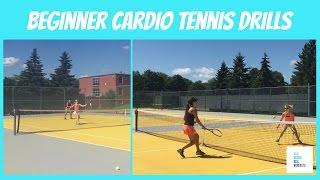 Beginner Cardio Tennis Drills