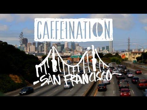 CAFFEINATION Episode 1: San Francisco