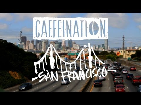 CAFFEINATION Episode 1: San Francisco
