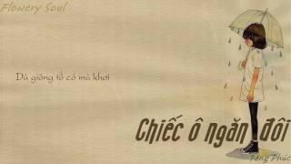 Chiếc Ô Ngăn Đôi || Tăng Phúc || Sáng tác: Sa Huỳnh || Lyrics
