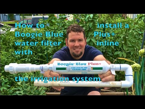 How To Install A Boogie Blue Plus Water Filter Inline