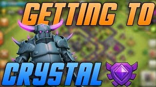 Clash of Clans - How to get to Crystal League Fast! Tips/Tricks