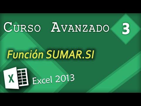 Función SUMAR.SI | Excel 2013 Curso Avanzado #3