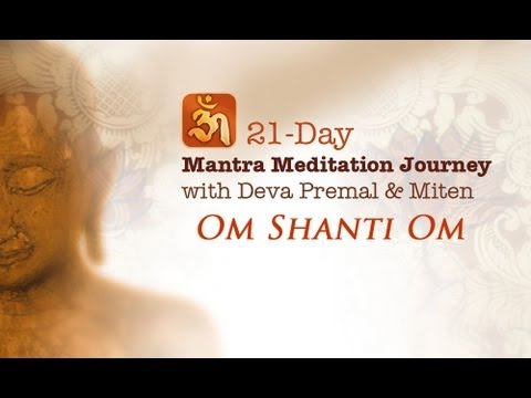 Deva Premal & Miten - Om Shanti Om: 21-Day Mantra Meditation Journey