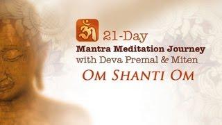 Deva Premal & Miten - Om Shanti Om: 21-Day Mantra Meditation Journey