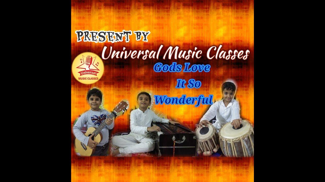 Gods love it so wonderful- English prayer By Universal Music Classes bhilwara