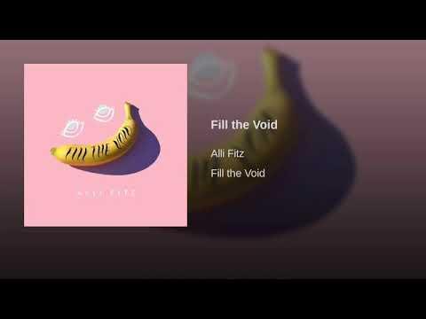 Fill The Void - Alli Fitz   Lyrics