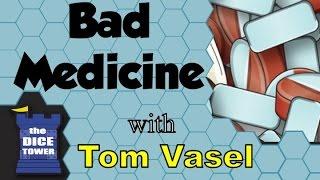 Bad Medicine Review - with Tom Vasel