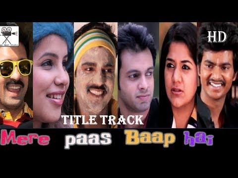 Mere Paas Baap Hai   Title Song   Sony Liv   Prateek Sen   Gaana Exclusive   7th August