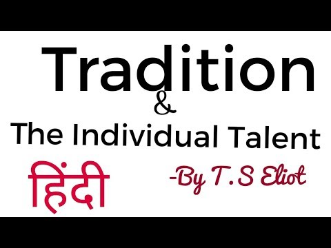 (हिंदी) Tradition & The individual Talent in hindi