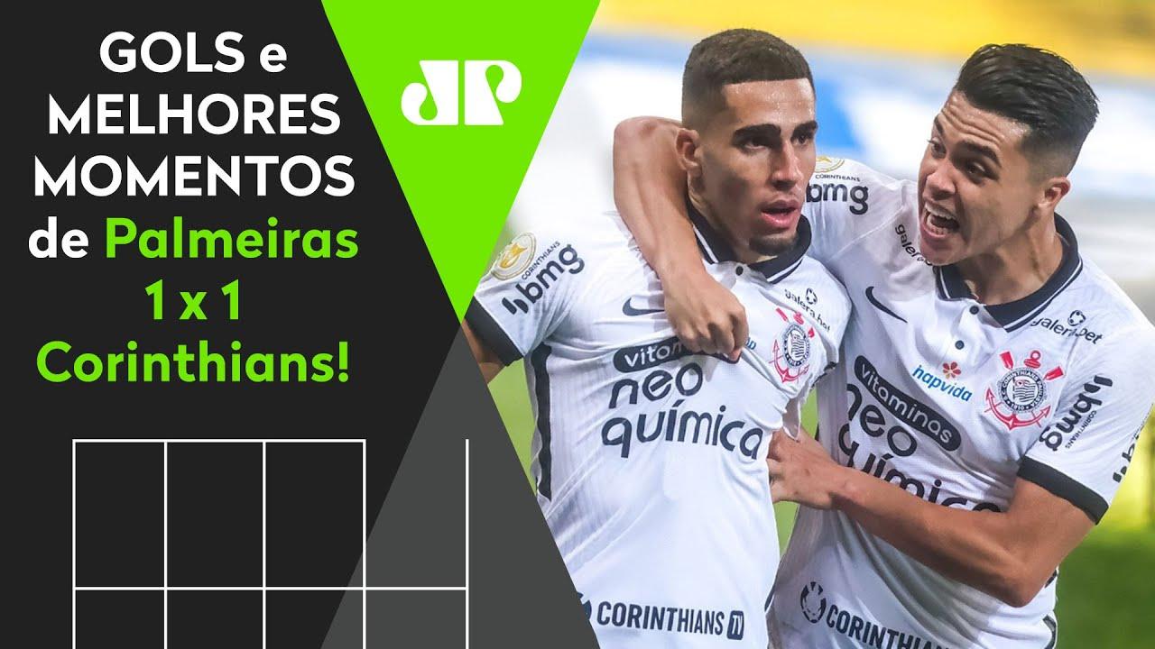 Download PALMEIRAS 1 X 1 CORINTHIANS   GOLS E MELHORES MOMENTOS   3ª RODADA BRASILEIRÃO 2021