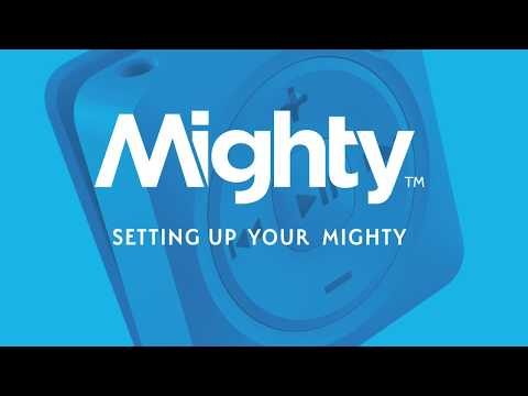 Setting Up Your Mighty