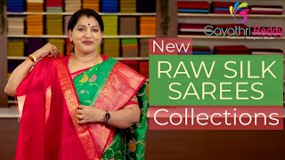 NEW RAW SILK SAREES COLLECTIONS || GAYATHRI REDDY||