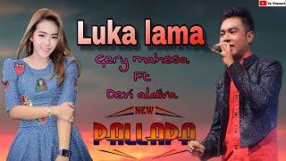 Luka Lama gery mahesa ft Devi aldiva.mp3