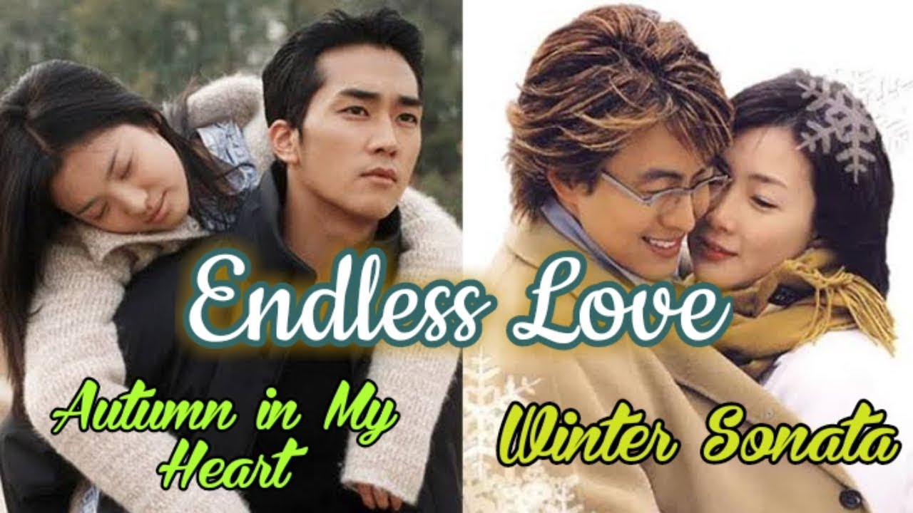 Endless Love Soundtrack Autumn In My Heart And Winter Sonata Youtube