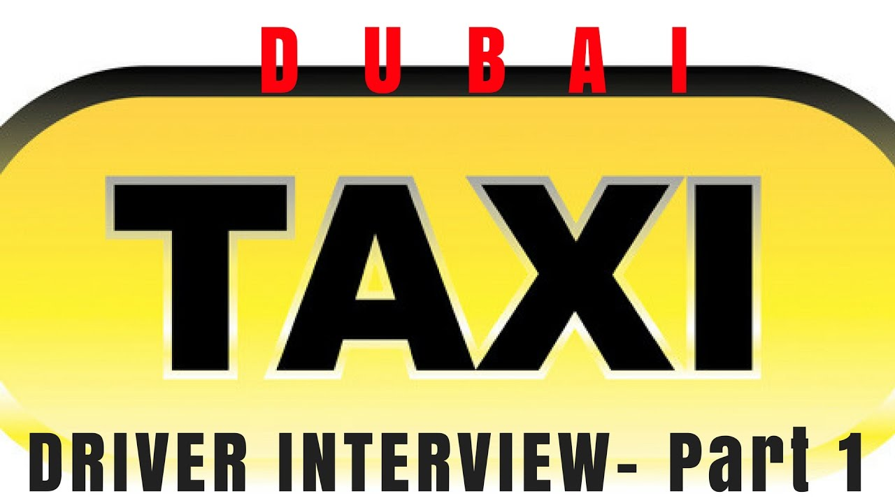 Interview with a Dubai Taxi driver