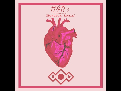 YÊU 5  | Rhymastic | Hoaprox Remix  *Preview*