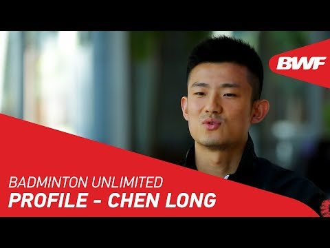 Badminton Unlimited | Chen Long – Profile | BWF 2018