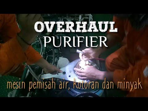 OVERHAUL PURIFIER  Satu lagi pekerjaan terberat di kapal Offshore untuk orang mesin