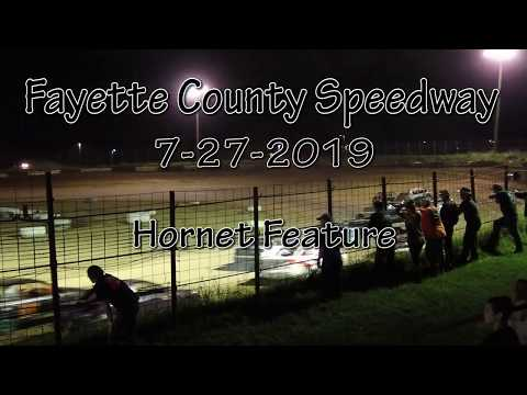 Fayette County Speedway Hornet Feature July 27 2019
