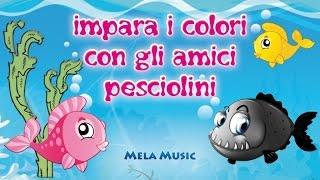Impara i colori con gli amici pesciolini  @MelaMusicTV