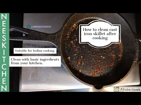 How To Clean A Cast Iron Skillet | Suitable For Indian Recipes And Cooking Style