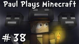 Paul Plays Minecraft - E38