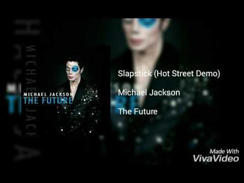 Michael Jackson - Slapstick (Hot Street Demo)