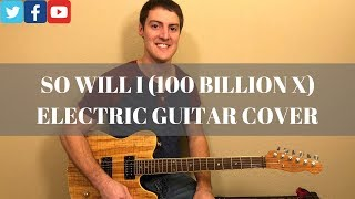 Download So Will I (100 Billion X) Electric Guitar Cover w/Tabs   Hillsong United Mp3 and Videos