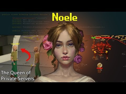 Meet Noele: The Queen of RuneScape Private Servers