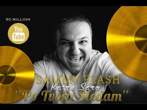 Sammy Flash - По твоим следам (ft. Ka Re & Saro) REMIX