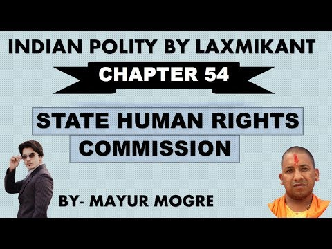 Indian Polity by Laxmikant chapter 54- State Human Rights Commission|for UPSC,State PSC,ssc cgl