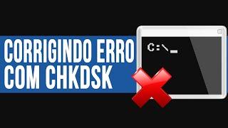 Corrigindo erro do HD com o CHKDSK | TUTORIAL