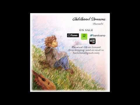 Childhood Dreams (acoustic version) - Barnabé