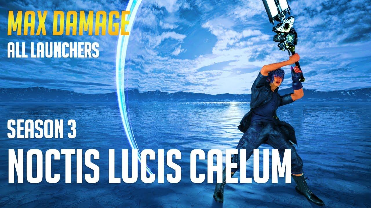 Noctis Max Damage Combos (Season 3)