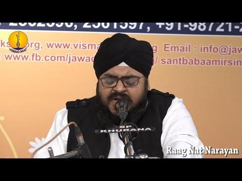 AGSS 2016: Raag Nat Narayan Bhai Gursharan Singh Ji Amritsar