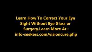 Natural Vision Correction.Stay Away Eye Glass & Surgery.