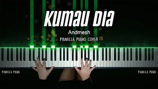 Kumau Dia - Andmesh | Piano Cover by Pianella Piano