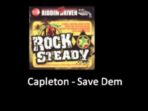 Capleton Save Dem Rock Steady Riddim