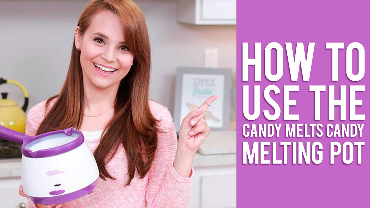 How To Use The Candy Melts Candy Melting Pot Rosanna Pansino Video