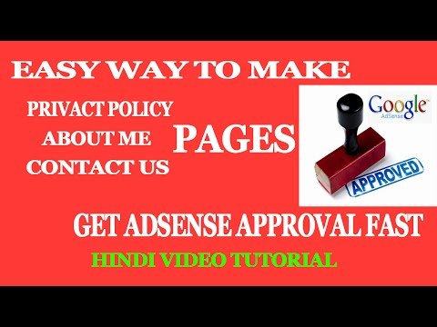 Easy way to create privacy policy, contact us, about me page hindi/urdu adsense approval fast