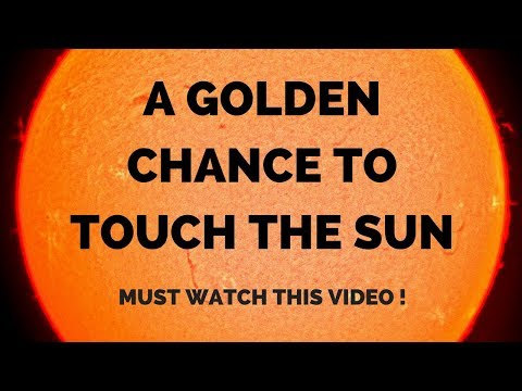 Send your name to sun | Parker Solar Probe In Hindi | Must Watch