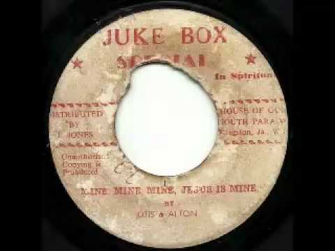 OTIS (Wright) & ALTON (Ellis) - Mine mine mine Jesus is mine + Drops O (Jukebox special)