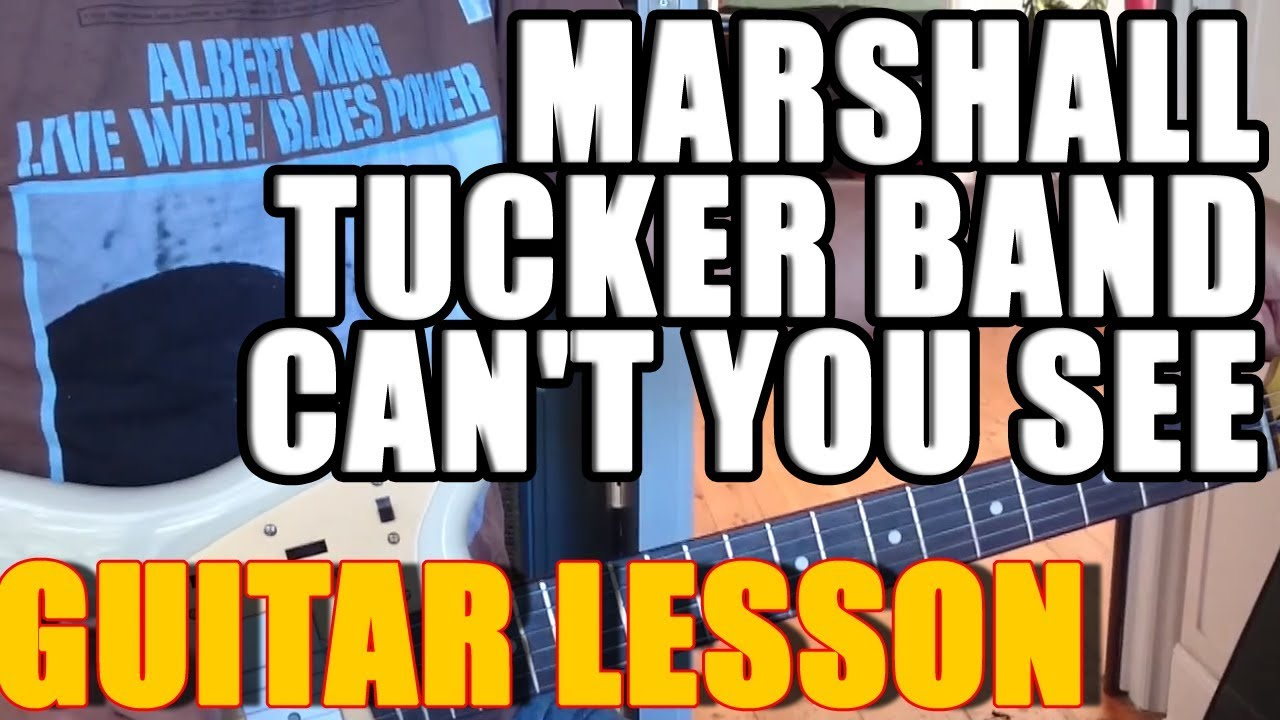 Marshall Tucker Band Cant You See Guitar Lesson Youtube