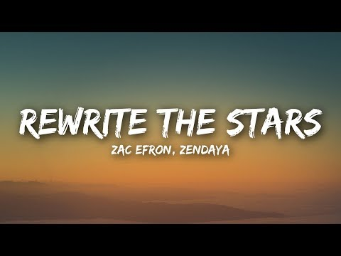 Zac Efron, Zendaya - Rewrite The Stars (Lyrics / Lyrics Video) Mp3