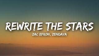 Download Zac Efron, Zendaya - Rewrite The Stars (Lyrics / Lyrics Video)