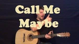 Call Me Maybe (Carly Rae Jepsen) Guitar Lesson How to Play Strum Chords Licks Easy Tutorial
