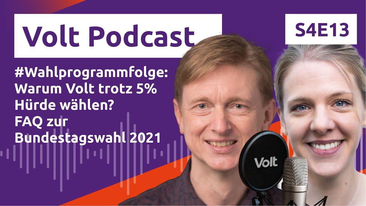 YouTube: Warum Volt trotz 5% Hürde wählen? FAQ zur Bundestagswahl 2021 - Hochspannung Podcast